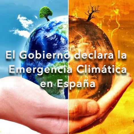El Gobierno declara la Emergencia Climática en España